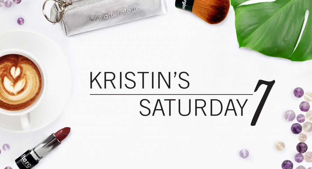 Kristin's Saturday 7