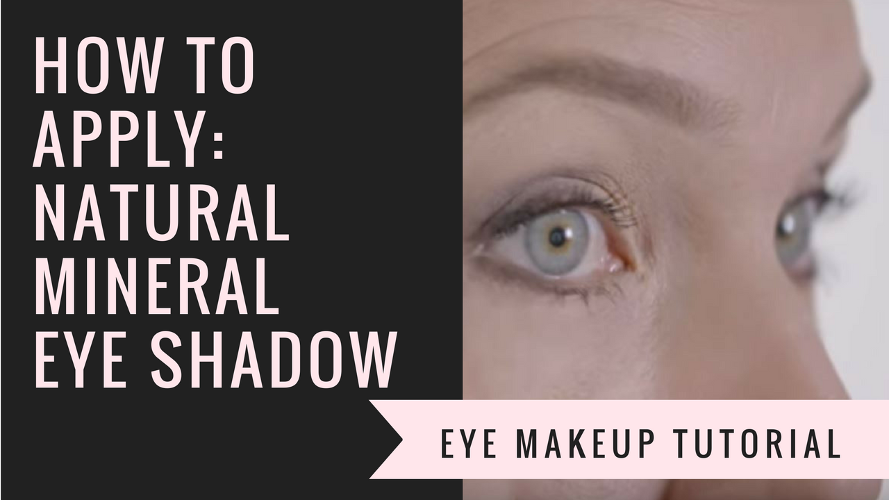How To Apply Natural Eye Shadow Afterglow Cosmetics